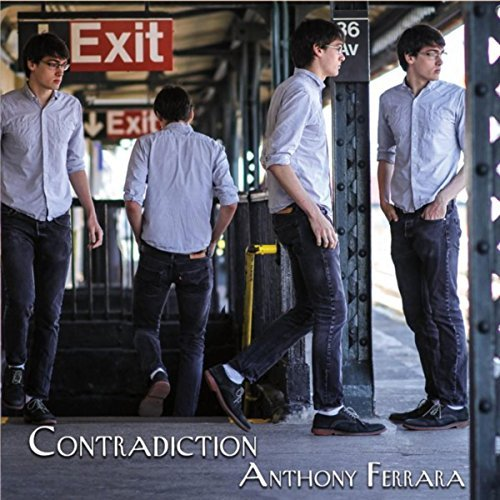 Anthony Ferrara Quartet - Contradiction